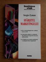 Sergio Zyman - Sfarsitul marketingului