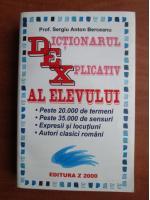 Sergiu Anton Berceanu - Dictionar Explicativ al Elevului