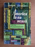 Anticariat: Sergiu Farcasanu - America la ea acasa