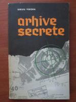 Anticariat: Sergiu Verona - Arhive secrete