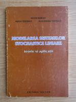Anticariat: Sever Serban - Modelarea sistemelor stochastice liniare. Teorie si aplicatii