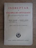 Anticariat: Sextil Puscariu - Indreptar si vocabular ortografic (1943)