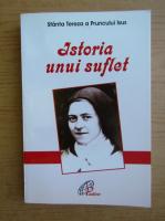 Anticariat: Sfanta Tereza a Pruncului Isus. Istoria unui suflet