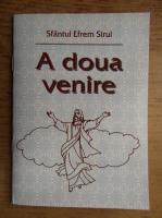 Sfantul Efrem Sirul - A doua venire