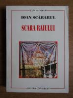 Sfantul Ioan Scararul - Scara raiului