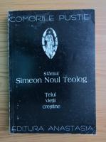 Anticariat: Sfantul Simeon Noul Teolog. Telul vietii crestine
