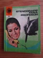 Anticariat: Sfintescu Margareta - Stenografie fara profesor