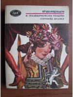 Shakespeare - A douasprezecea noapte. Comedia erorilor