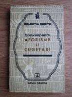 Shakespeare - Aforisme si cugetari
