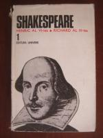 Shakespeare - Opere, Editura Univers (volumul 1)