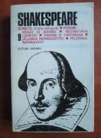 Shakespeare - Opere, Editura Univers (volumul 9)