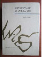 Shakespeare si opera lui. Texte critice