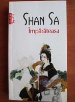 Shan Sa - Imparateasa