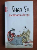 Shan Sa - Jucatoarea de go (Top 10+)