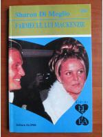 Anticariat: Sharon Di Meglio - Farmecul lui Mackenzie