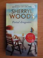 Anticariat: Sherryl Woods - Portul dragostei