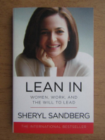 Anticariat: Sheryl Sandberg - Lean in. Women, work and will to lead