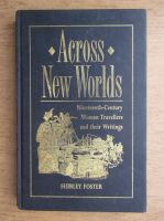 Anticariat: Shirley Foster - Across new worlds