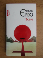 Anticariat: Shusaku Endo - Tacere (Top 10+)