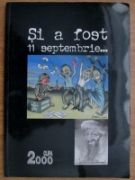 Anticariat: Si a fost 11 septembrie...