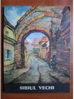 Sibiul vechi (12 carti postale)