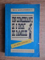 Anticariat: Sica Alexandrescu - Un comediant si o fata de familie