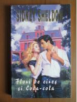 Sidney Sheldon - Flori de cires si Coca cola