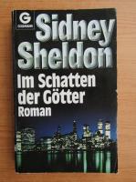 Anticariat: Sidney Sheldon - Im Schatten der Gotter