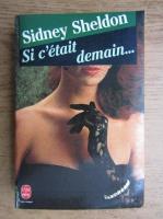 Sidney Sheldon - Si c'etait demain