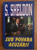 Sidney Sheldon - Sub povara acuzarii