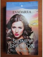 Anticariat: Sidney Sheldon, Tilly Bagshawe - Evadarea