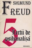 Sigmund Freud - 5 lectii de psihanaliza