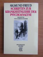 Anticariat: Sigmund Freud - Schriften zur krankheitslehre der psychoanalyse