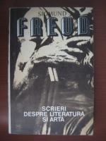 Anticariat: Sigmund Freud - Scrieri despre literatura si arta