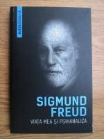 comperta: Sigmund Freud - Viata mea si psihanaliza