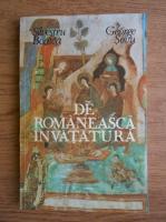 Silvestru Boatca, George Sovu - De romaneasca invatatura