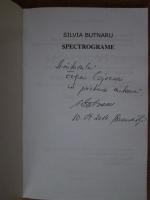 Anticariat: Silvia Butnaru - Spectrograme (cu autograful autoarei)