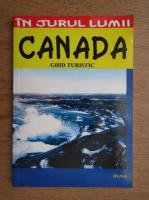 Silvia Colfescu, Anton Caragea - In jurul lumii. Canada. Ghid turistic