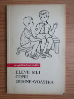 Silvia Doana - Elevii mei copiii dumneavoastra