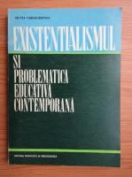 Anticariat: Silvia Obreja Cernichevici - Existentialismul si problematica educativa contemporana