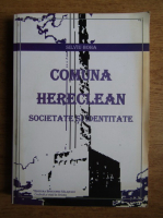 Anticariat: Silviu Boha - Comuna Hereclan. Societate si identitate