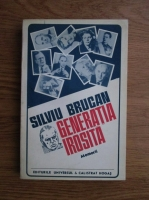 Anticariat: Silviu Brucan - Generatia irosita. Memorii