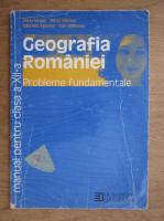 Silviu Negut - Geografia Romaniei, Probleme fundamentale