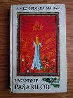 Simeon Florea Marian - Legendele pasarilor