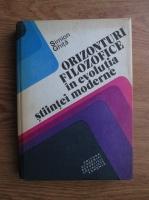 Anticariat: Simion Ghita - Orizonturi filozofice in evolutia stiintei moderne