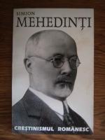 Simion Mehedinti - Crestinismul romanesc
