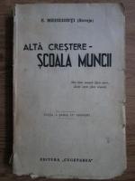 Simion Mehedinti Soveja - Alta crestere-scoala muncii