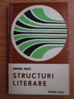 Anticariat: Simion Mioc - Structuri literare