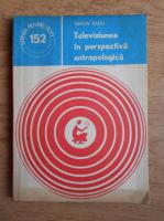 Anticariat: Simion Radu - Televiziunea in perspectiva atropologica