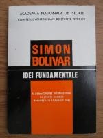 Simon Bolivar - Idei fundamentale